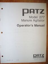 Operator's Manual - Patz Model 277 Manure Agitator