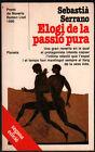 ELOGI DE LA PASSIO PURA - SEBASTIA SERRANO - EN CATALAN