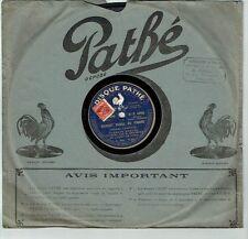 78T SAPHIR 26cm BERGERET Phono MARGOT VERSE DU PINARD Chanté PATHE 4996 RARE