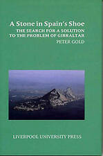 Stone in Spain's Shoe: The Search for a Solution to the Problem of-ExLibrary