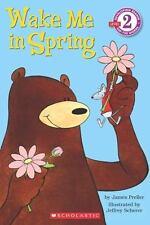 Wake me in Spring By James Preller Level 2 Reader (BB-420)
