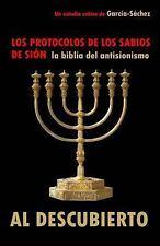 Los Protocolos de Los Sabios de Sión : La BIBLIA DEL ANTISIONISMO Al...