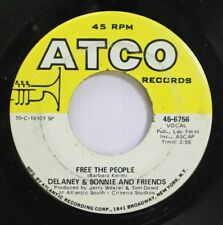 Rock 45 Delaney & Bonnie And Friends - Free The People / Soul Shake On Atco Reco