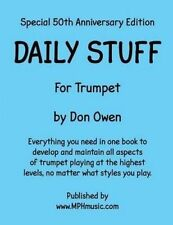 Daily Stuff for Trumpet: Everything You Need in One Book to Devel by Owen, Don