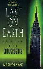 Last on Earth: The Convergence Vol. 2 by Marilyn Kaye (1998, Paperback)