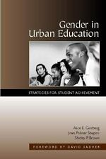 Gender in Urban Education : Strategies for Student Achievement by Shirley P....