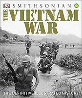 The Vietnam War: The Definitive Illustrated History [Hardcover] DK