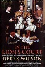 In the Lion's Court: Power, Ambition and Sudden Death in the Reign of -ExLibrary