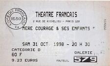 MERE COURAGE & SES ENFANTS - TICKET DE THEATRE - COMEDIE FRANCAISE - PARIS 1998