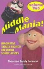 Middle Mania: Imaginative Theater Projects for Middle School Actors-ExLibrary