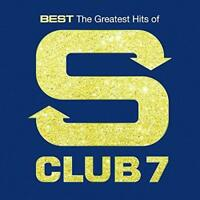 S Club 7 - Best: The Greatest Hits Of S Club 7 (NEW CD)