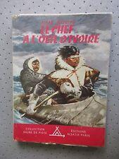 """SCOUTISME. SIGNE DE PISTE""""LE CHEF A L OEIL D IVOIRE""""D AIME ROCHE. ILL.JOUBERT BE"""