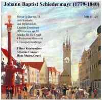 Musica Bavarica CD Johann Baptist Schiedermayr (1749-1840)