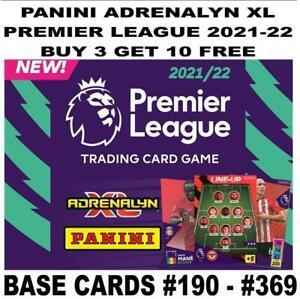 PANINI ADRENALYN XL PREMIER LEAGUE 2021/22 21/22 BASE CARD #190 - #369