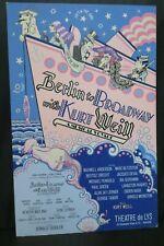 "Berlin To Broadway with Kurt Weill Theater Broadway Window Card Poster 14"" x 22"""