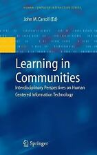 Learning in Communities: Interdisciplinary Perspectives on Human Centered Inf...
