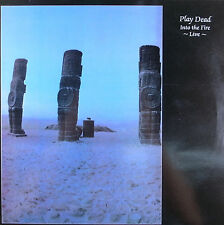 "LP 12"" 30cms: Play Dead: into the fire live, new rose  C3"