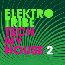 TECH MY HOUSE 2 = Tomb/Nouveau/Breger/Humantronic/Deroma..= Funky Tech House!