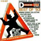 Dance Max-Best of 93 Culture Beat, DJ Bobo, Snow, Captain Hollywood, 2 .. [2 CD]