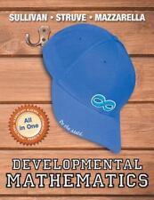 Developmental Mathematics, Struve, Katherine R., Mazzarella, Janet, Sullivan III