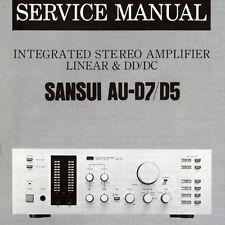 SANSUI AU-D7 AU-D5 Stéréo intégrés service Amp Manuel Inc Schems Imprimé ENG