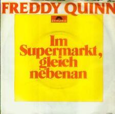 """7"""" Freddy Quinn/Im Supermarkt Gleich Nebenan"""