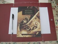 Historic Journeys into Space by Lynn M. Homan, Thomas Reilly (Paperback, 1999)