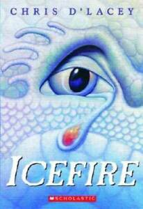 Icefire (The Last Dragon Chronicles #2) - Paperback By d'Lacey, Chris - GOOD