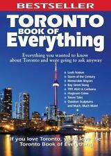 Toronto Book of Everything: Everything You Wanted to Know About Toront-ExLibrary