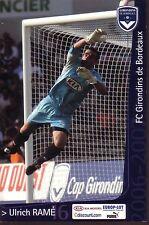 Ulrich RAME *** Carte Postale *** Girondins de Bordeaux *** 2006/2007