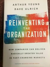 Reinventing the Organization Arthur Yeung Dave Ulrich Brand New