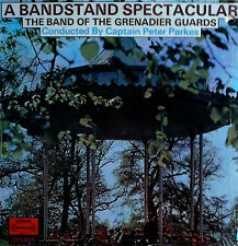 BAND OF GRENADIER GUARDS - BANDSTAND SPECTACULAR - SEALED LP