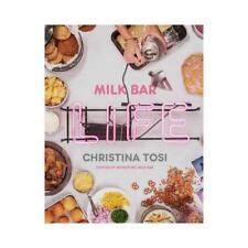 Milk Bar Life by Christina Tosi (author)