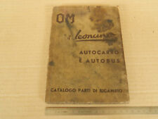MANUALE CATALOGO PARTI DI RICAMBIO ORIGINALE 1953 OM LEONCINO FIAT E AUTOBUS