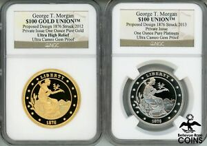 2-Coin 2013 George T. Morgan $100 UNION 1oz GOLD & 1oz PLATINUM NGC GEM PROOF