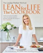The Louise Parker Method: Lean for Life: The Cookbook by Louise Parker (Hardback, 2016)