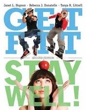 Get Fit, Stay Well! (2nd Edition) by Littrell, Tanya R., Donatelle, Rebecca J.,