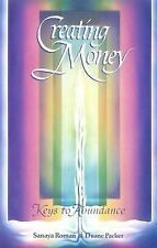 Creating Money: Keys to Abundance Roman, Sanaya, Packer, Duane Paperback