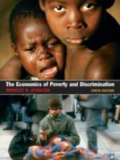 The Economics of Poverty and Discrimination by Schiller, Bradley R