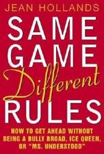 Same Game, Different Rules: How to Get Ahead Without Being a Bully Broad, Ice Qu
