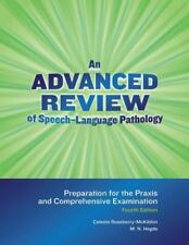 An Advanced Review of Speech-language Pathology: Preparation for the Praxis and