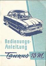 FORD TAUNUS 15M 1955 Betriebsanleitung  G4B   Bedienungsanleitung Handbuch BA