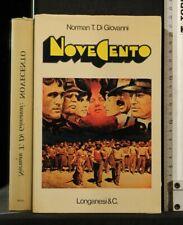 NOVECENTO. Di Giovanni. Longanesi & C.