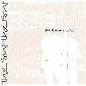 The Faint - Blank-Wave Arcade (2003)