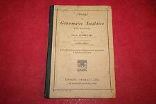 ABREGE DE GRAMMAIRE ANGLAISE AVEC EXERCICES par C.SCHWEITZER éd A. COLIN 1914