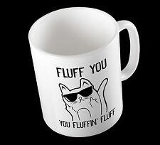 Fluff vous, vous Brushing Fluff Drôle Mignon Slogan illustration en céramique Tasse