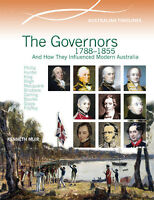 THE GOVERNORS 1788-1855 HOW THEY INFLUENCED AUSTRALIA - BOOK  9780864271013 x