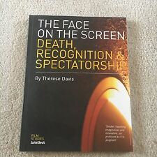THERESE DAVIS, THE FACE ON THE SCREEN, DEATH, RECOGNITION & SPECTATORSHIP