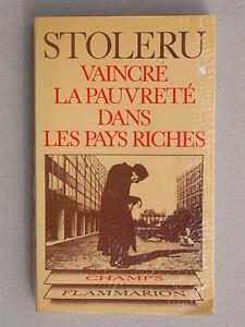 Vaincre la pauvreté dans les pays riches - Stoleru - Flammarion 1977