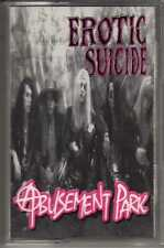 EROTIC SUICIDE: ABUSEMENT PARK CASSETTE SLEAZE HARD ROCK HAIR METAL